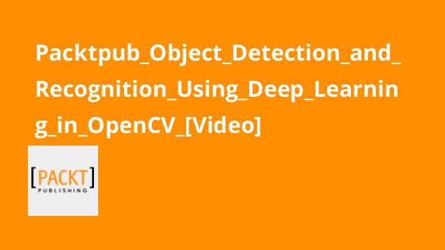 آموزشتشخیص و شناسایی آبجکت با یادگیری عمیق در OpenCV